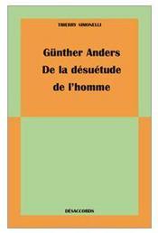 Gunther Anders, De La Desuetude De L'Homme - Couverture - Format classique
