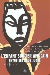 L'enfant sorcier africain entre ses deux juges - Intérieur - Format classique