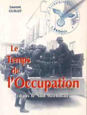 Le temps de l'occupation dans le sud morbihan - Couverture - Format classique