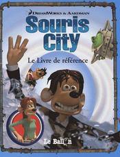 Souris City ; Le Livre De Reference - Intérieur - Format classique