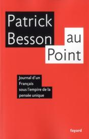 Vente livre :  Au point  - Patrick Besson