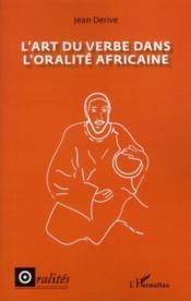 L'art du verbe dans l'oralité africaine - Couverture - Format classique