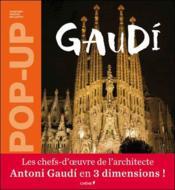 Gaudi Pop-Up - Couverture - Format classique