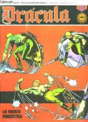 Dracula N° 13. La Fuerza Magnetica. Texte En Espagnol.Bande Dessinee Pour Adultes. - Couverture - Format classique