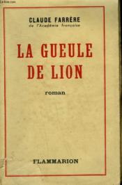 La Gueule De Lion. - Couverture - Format classique