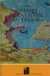 Histoire De La Chasse Au Tresor. - Couverture - Format classique