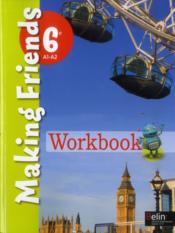 Vente  MAKING FRIENDS ; anglais ; 6ème ; workbook  - Jean-Louis Habert