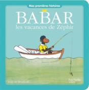 Babar ; les vacances de Zéphir - Couverture - Format classique