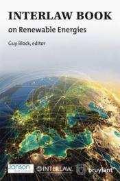 Vente livre :  Interlaw book on renewables energies  - Guy Block