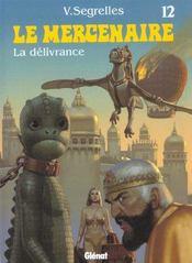 Le Mercenaire T.12 ; La Delivrance - Intérieur - Format classique