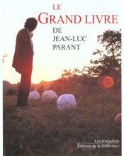 Grand Livre De Jean-Luc Parant (Le ) - Intérieur - Format classique