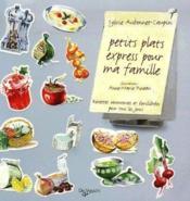Petits plats express pour ma famille - Couverture - Format classique