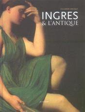 Ingres Et L'Antique - Intérieur - Format classique