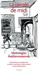 La pensee de midi n 22 petites et grandes mythologies mediterraneennes - Intérieur - Format classique