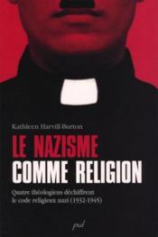 Le Nazisme Comme Religion - Couverture - Format classique