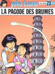 Yoko Tsuno t.23 ; la pagode des brumes - Intérieur - Format classique