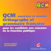 Qcm D'Orthographe Et De Grammaire Francaise Aux Concours De La Fonction Publique - Couverture - Format classique