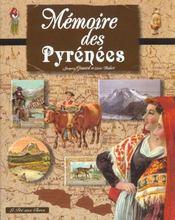 Memoires Des Pyrenees - Intérieur - Format classique