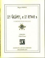 Les galames, le retour - Intérieur - Format classique