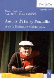 Autour d'Henry Poulaille et de la littérature prolétarienne - Couverture - Format classique