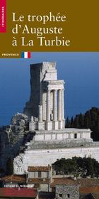 Le trophée d'Auguste à la Turbie - Couverture - Format classique