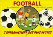 Foot:entrainement Des Plus Jeunes - Couverture - Format classique