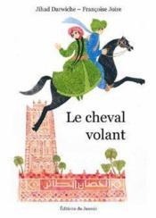 Le cheval volant ; bilingue français-arabe - Couverture - Format classique