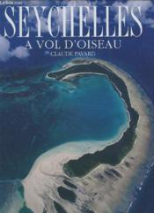 Seychelles ; a vol d'oiseau - Couverture - Format classique