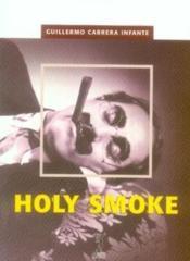 Holy smoke - Couverture - Format classique