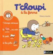 T'choupi a la ferme – Thierry Courtin