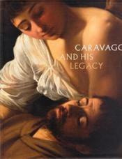 Caravaggio And His Legacy /Anglais - Couverture - Format classique