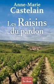 Les raisins du pardon - Couverture - Format classique