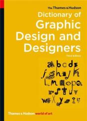 Dictionary Of Graphic Design And Designers 3rd Edition (World Of Art) /Anglais - Couverture - Format classique
