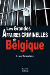 Les grandes affaires criminelles de Belgique - Couverture - Format classique