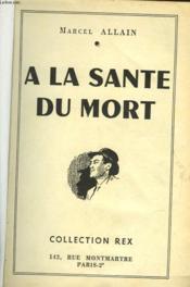 A La Sante Du Mort - N°14 - Couverture - Format classique