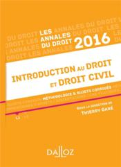 Vente  Annales ; introduction au droit et droit civil (édition 2016)  - Thierry Gare
