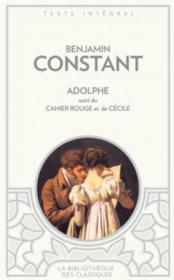 Adolphe ; cahier rouge ; Cécile  - Benjamin Constant