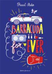 Vente  Barracuda for ever  - Ruter-P - Pascal Ruter