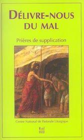 Delivre-nous du mal ; prières de supplication - Intérieur - Format classique