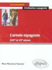 L'Armee Espagnole (Xixe Et Xxe Siecles) - Intérieur - Format classique