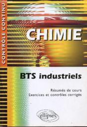 Controle Continu ; Chimie ; Bts Industriels - Couverture - Format classique