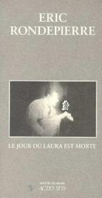 Le Jour Ou Laura Est Morte - Couverture - Format classique