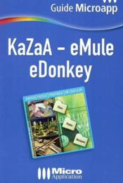 Kazaa - emule edonkey guide microapp - Couverture - Format classique