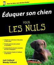 Éduquer son chien pour les nuls - Couverture - Format classique