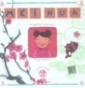 Mei Hua ; la petite chinoise - Couverture - Format classique