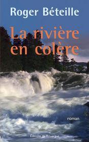 La rivière en colère - Couverture - Format classique