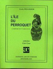 L'île du perroquet - Intérieur - Format classique