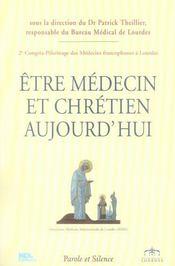 Être médecin et chrétien aujourd'hui - Intérieur - Format classique