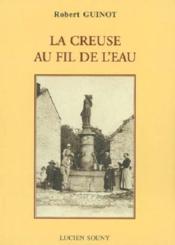 La Creuse Au Fil De L'Eau - Couverture - Format classique