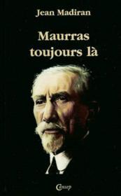 Maurras Toujours La - Couverture - Format classique